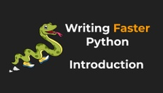 Writing Faster Python - Introduction
