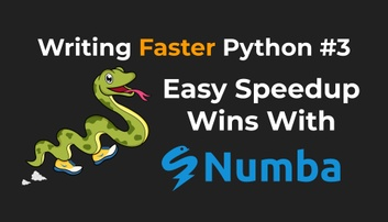 Easy Speedup Wins With Numba