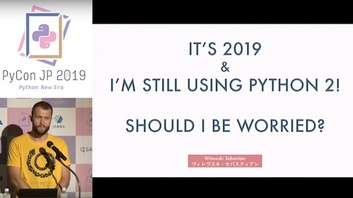 It's 2019 and I'm still using Python 2!